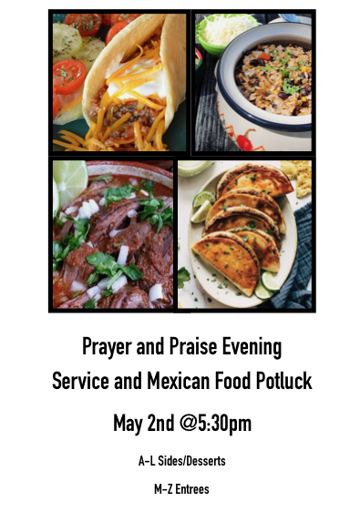 Prayer and Praise Evening Service and Mexican Food Potluck