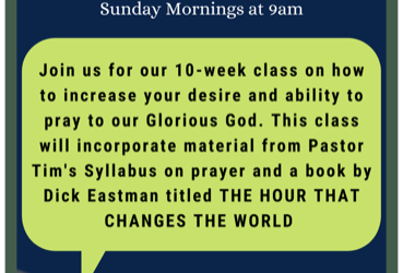 """""""Pray Without Ceasing"""" 10-Week Sunday Morning Equipping Class at 9am"""